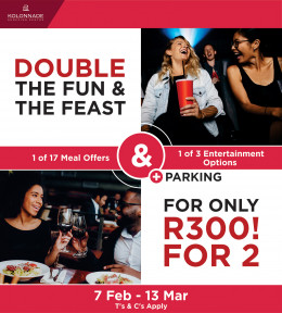 DOUBLE the FUN, DOUBLE the FEAST for R300!