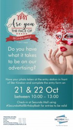 Are you the Face of Secunda Mall?