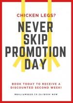 Never Skip Promotion Day