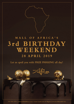 MALL OF AFRICA'S 3rd BIRTHDAY WEEKEND