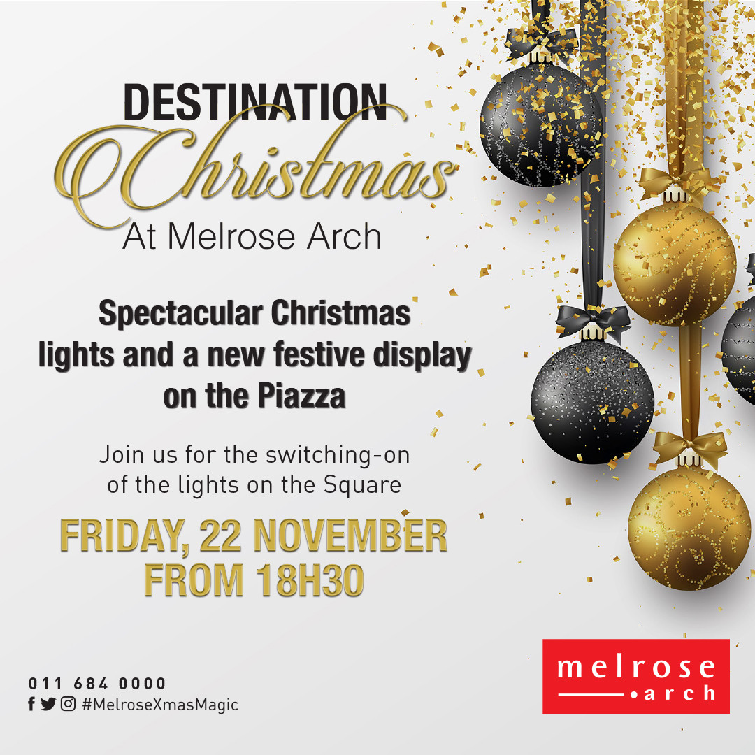 MELROSE ARCH CONJURES UP MORE CHRISTMAS MAGIC