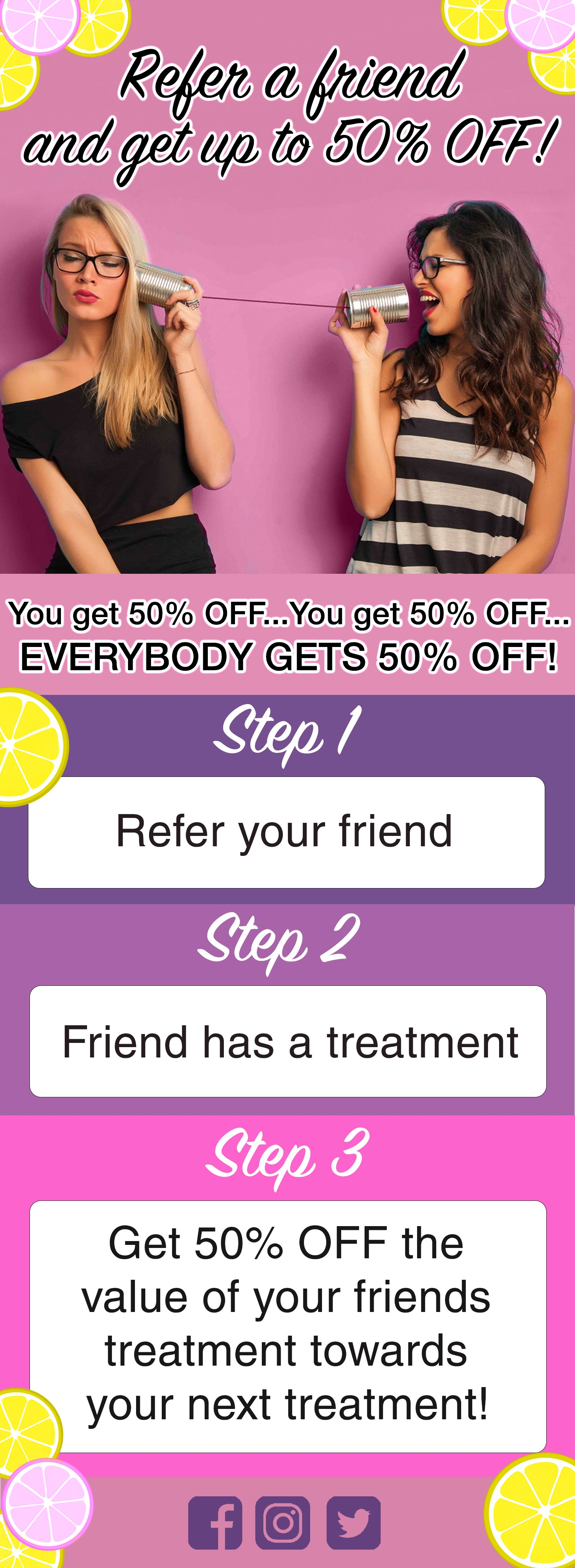 Refer a friend to The Laser Beautique